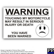 No Touching My Motorcycle-Black/White-130x87mm-Sticker,Sign,Notice,Warning
